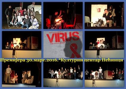 Премијера ''Вирус''- КЦ Пећинци 30.03.2016.